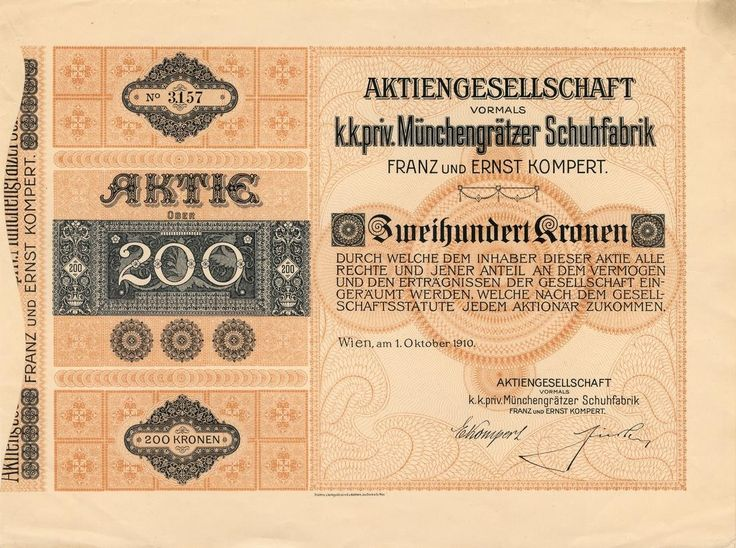 Aktiengesellschaft vormals k. k. priv. Münchengrätzer Schuhfabrik Franz und Ernst Kompert (Akciová společnost dříve c. k. priv. Mnichovohradišťská továrna na obuv Frant. a Arnošt Kompert). Akcie na 200 Korun. Vídeň, 1910.