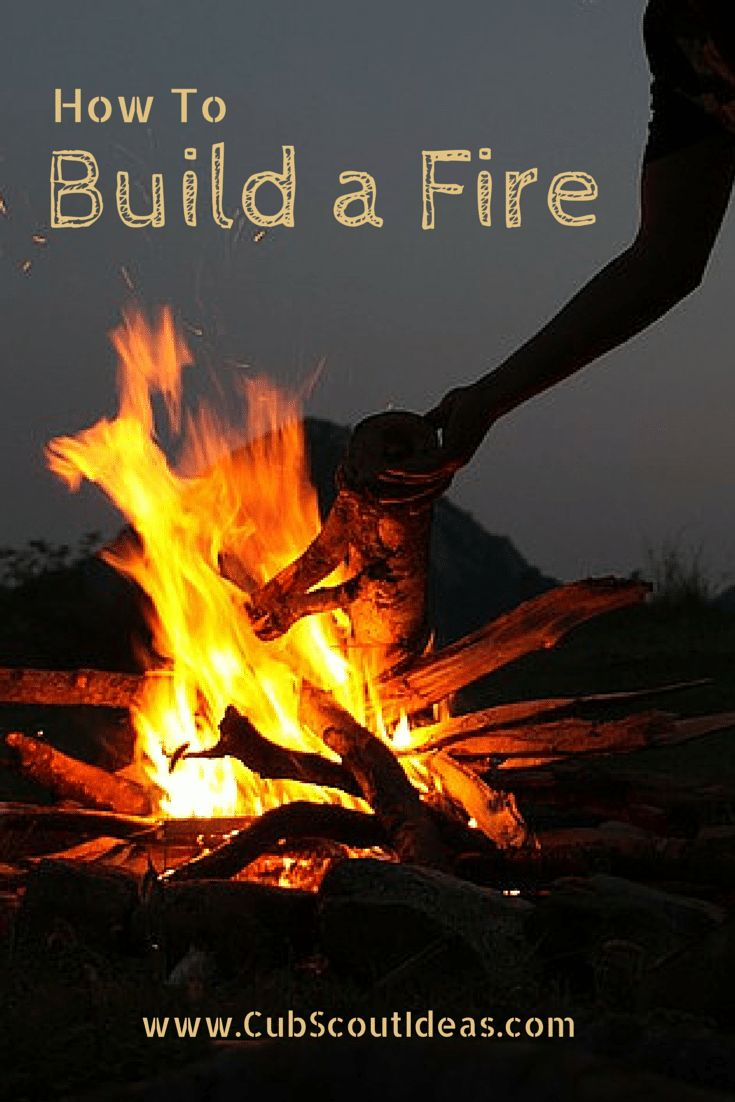 To build a fire jack london - Teaching Cub Scouts How To Build A Fire