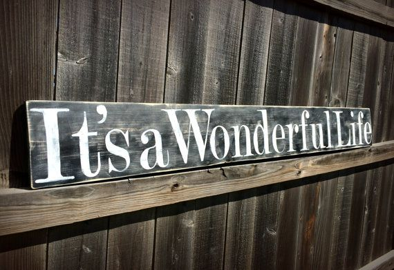 Large It's A Wonderful Life Sign, Wooden Life Quote Sign, Rustic Home Decor, Primitive Wood Sign, Farmhouse Decor, Black and White Wood Sign