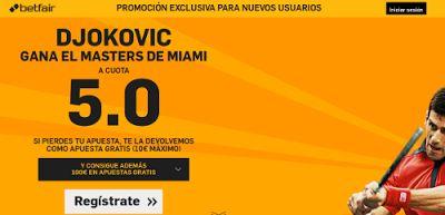 el forero jrvm y todos los bonos de deportes: betfair supercuota 5 Djokovic gana Miami 23 marzo ...
