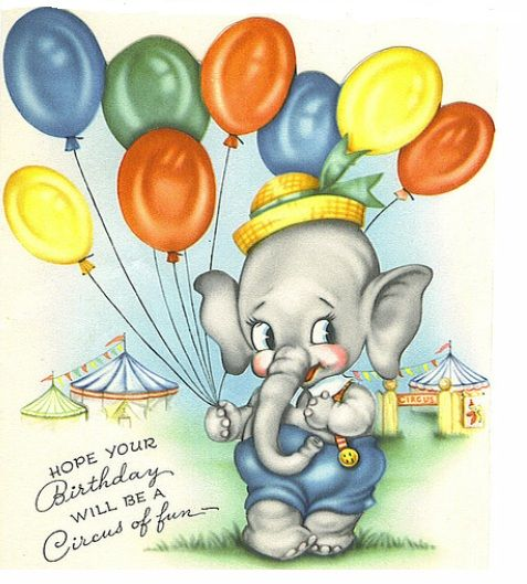 Hope your birthday's a circus of fun! #elephants #balloons #vintage #birthday #cards