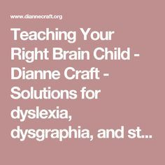 If Your Child Has Dyslexia: Tips for Parents