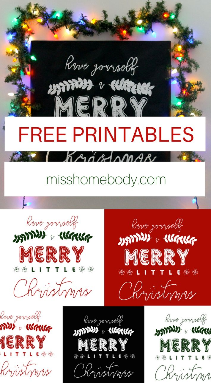 Free Have Yourself a Merry Little Christmas Printable! + Link to Make Your Own Poster - misshomebody.com