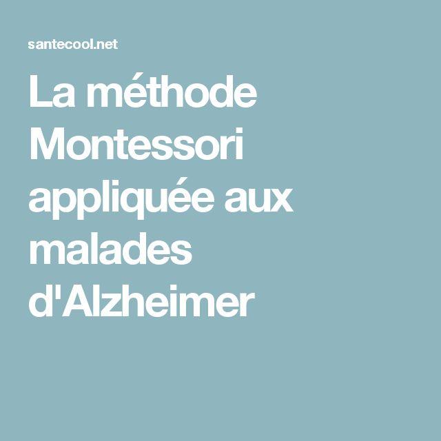 La méthode Montessori appliquée aux malades d'Alzheimer