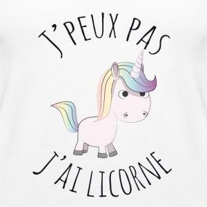 """""""Je peut pas j'ai licorne"""" Pour tee-shirt"""