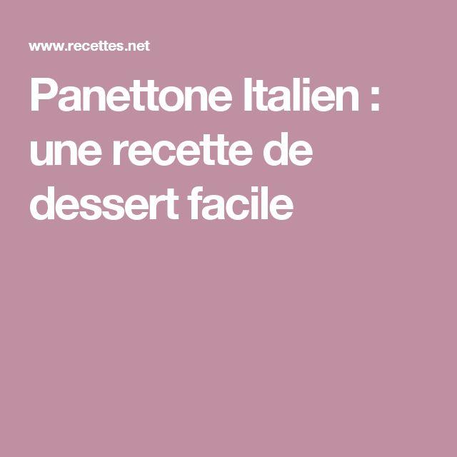 Panettone Italien : une recette de dessert facile