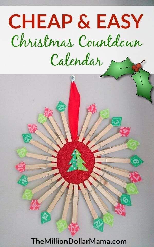 Cheap And Easy Diy Christmas Countdown Calendar Christmas Countdown Diy Christmas Countdown Calendar Christmas Countdown