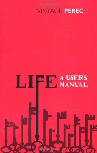 Life: A User's Manual by Georges Perec