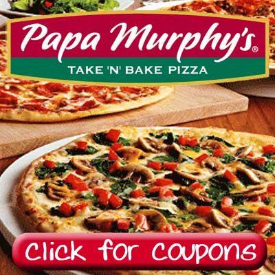Papa Murphy's Take 'n' Bake Pizza COUPONS!