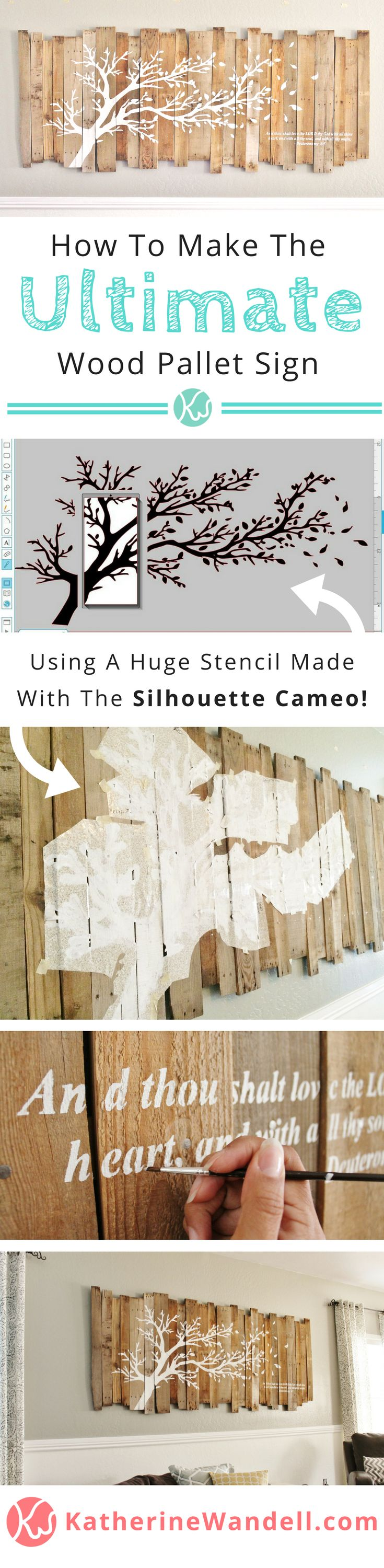 Awesome Tutorial On How To Make The Ultimate Pallet Sign! - - - - She has instructions on how to assemble the pallet sign and how she made a HUGE stencil with a silhouette cameo to paint the tree and bible verse on. Whats crazy is she didn't spend a penny on this project!