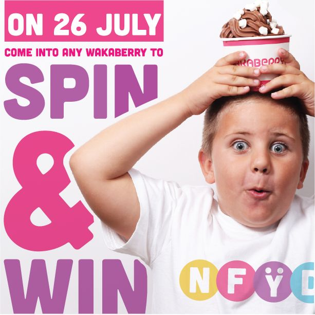 SPIN & WIN! On NFYD, we are giving ALL our Wakafans an opportunity to play for their free bowl of froyo!  Come into any Wakaberry store on NFYD and 'spin' our digital Waka Wheel! The chance to win a year's supply of Waka froyo is also up for grabs!