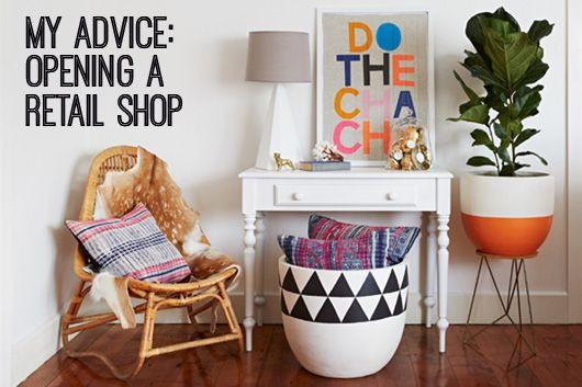 My Advice: Opening a Retail Shop by Lizzie Stafford (image via Hunt & Bow)