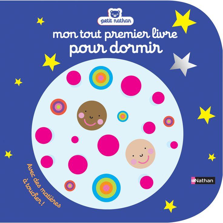 Mon tout premier livre pour dormir   Petit Nathan   Éditions NATHAN