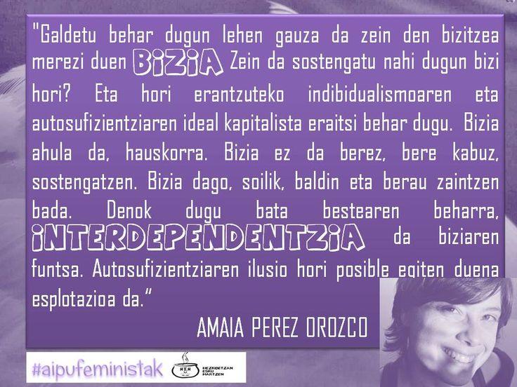 BIZIA-INTERDEPENDENTZIA AMAIA PEREZ OROZCO #aipufeministak #emakumefeministak