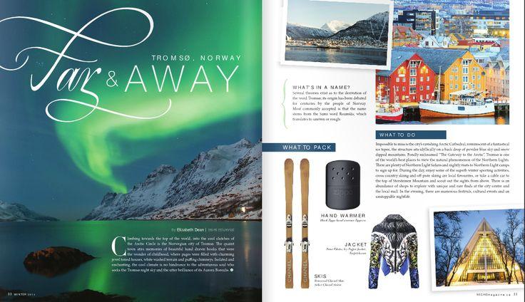 Fay & Away- Tromso, Norway in NICHE Winter issue   http://www.nichemagazine.ca/digital-editions/winter-2014/