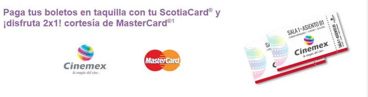 Cinemex:2×1 en Cine al pagar con tarjetas Mastercard
