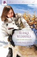 Alaska Weddings by Susan Paige Davis