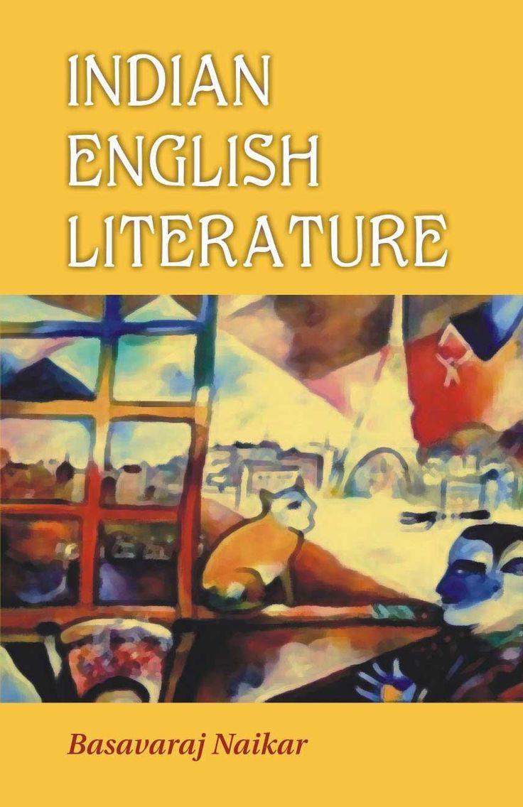 Indian English Literature: v. 6 [Dec 01, 2007] Naikar, Basavaraj]
