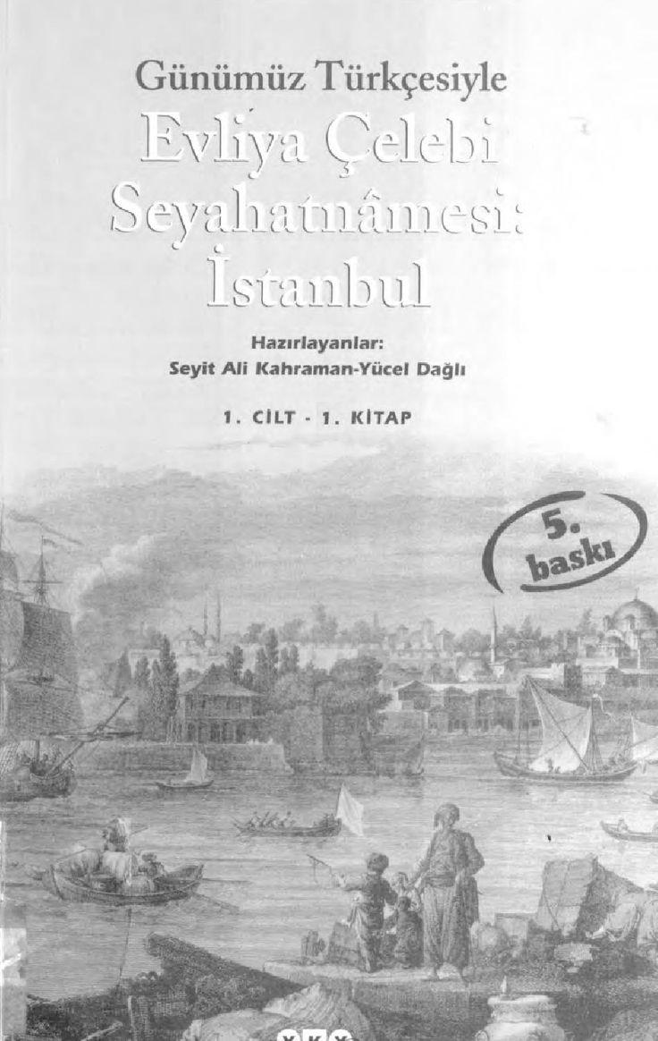Günümüz Türkçesiyle Evliya Çelebi Seyahatnamesi 1-1