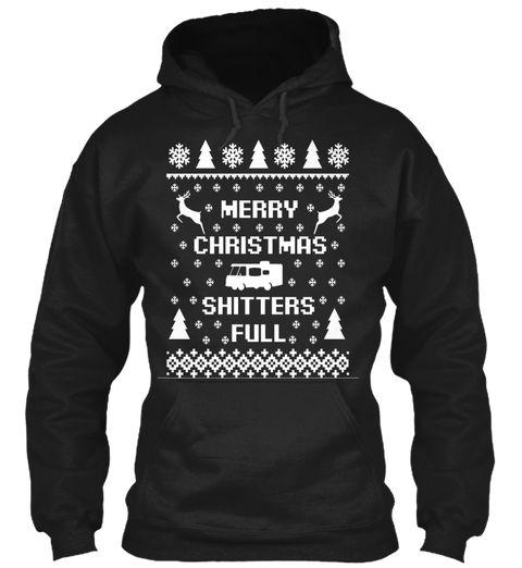 Merry Christmas Shitters Full Black Sweatshirt Front Silhouette