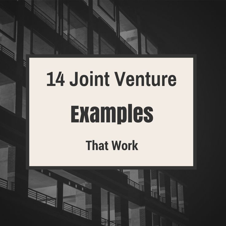 14 Joint Venture Examples That Work | СМИ | Pinterest | Best Joint ...