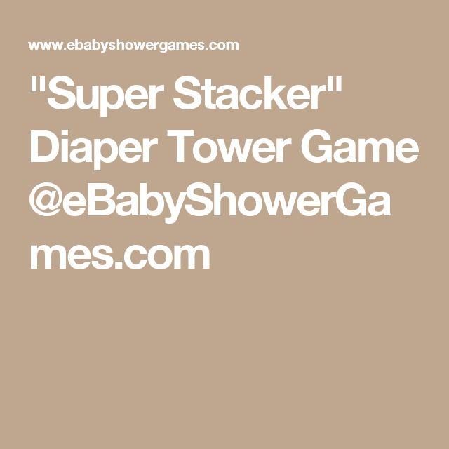 """Super Stacker"" Diaper Tower Game @eBabyShowerGames.com"