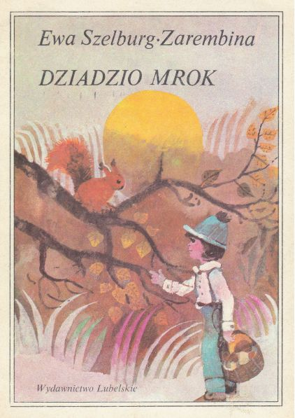 Illustration by Zbigniew Rychlicki; Author: Ewa Szelburg-Zarembina; Title: Dziadzio Mrok