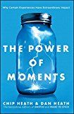 The Power of Moments: Why Certain Experiences Have Extraordinary Impact by Chip Heath (Author) Dan Heath (Author) #Kindle US #NewRelease #SelfHelp #eBook #ad