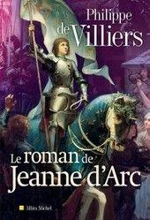 Le Roman de Jeanne d'Arc | J'écris mon premier roman | Scoop.it