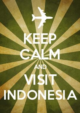 #KeepCalm #Visit #Indonesia #Tourism #Asia