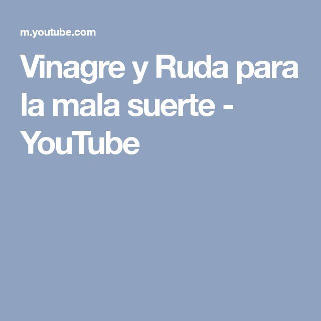 Vinagre y Ruda para la mala suerte - YouTube