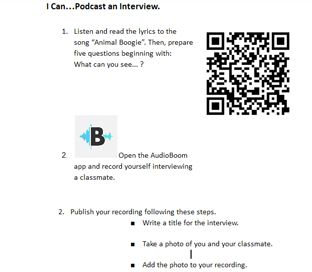 Module 5. Activity. My I can podcast an Interview Card. Introducing my students to the podcasting app AudioBoom. This is the link to the I can card. I learned tu use a Qr code generator to send my students directly to visit a link. I think this is a wondeful way to prevent students from wasting time at the beginning of an online activity.
