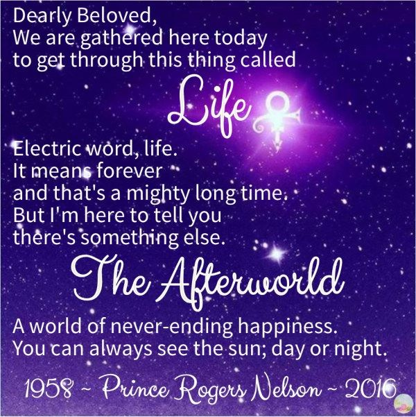 "Prince: Life and the Afterworld. 1958 - 2016. ""Let's go crazy! Let's get nuts!"" ~ quote, lyrics"