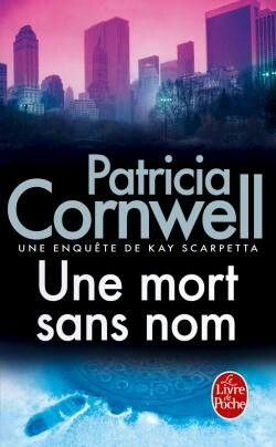 Une mort sans nom - Patricia Cornwell