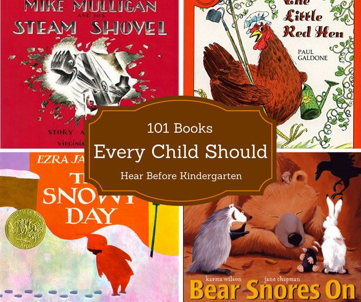 101 books every child needs to hear before kindergarten