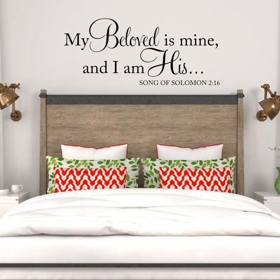 My Beloved is mine and I am His Wall Decal Song of Solomon Bible Verse Wall Decal Scripture Decal Spiritual Religious Master Bedroom Decor