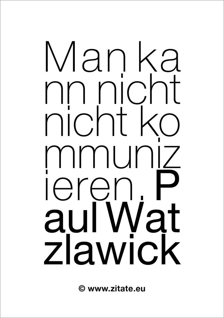 watzlawick http://www.zitate-shop.eu/images/product_images/original_images/04055_komm_paul_watzlawick.jpg