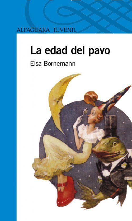 La edad del pavo, por Elsa Bornemann.