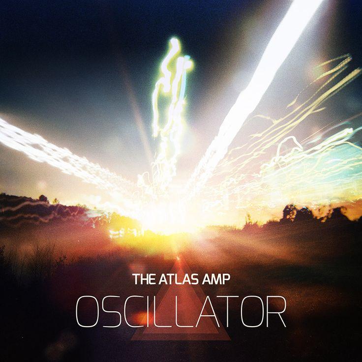 The Atlas Amp - Oscillator. 5-track EP