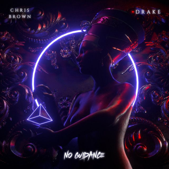 No Guidance Feat Drake A Song By Chris Brown Drake On Spotify
