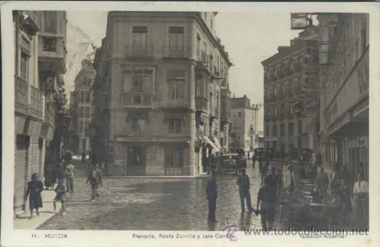 MURCIA.- FRENERÍA, POETA ZORRILLA Y JARA CARRILLO (Postales - España - Murcia Antigua (hasta 1.939))