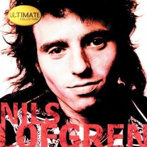 Nils Lofgren - Ultimate Collection: Nils Lofgren