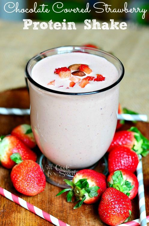 Chocolate Covered Strawberry Protein Shake | from willcookforsmiles.com #strawberry #shake #proteinshake