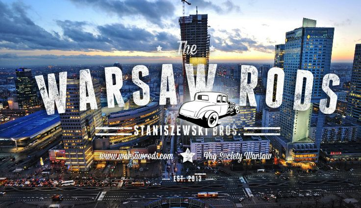 Warsaw Rods | Chill&piwko