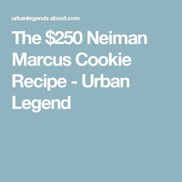 The $250 Neiman Marcus Cookie Recipe - Urban Legend