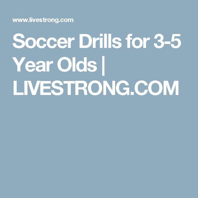Soccer Drills for 3-5 Year Olds | LIVESTRONG.COM