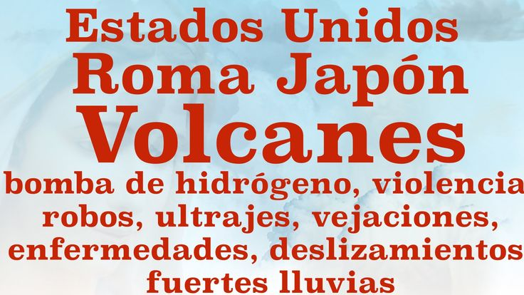 MSJ NSJesús ENE 24 2016 Roma Japón Volcanes Violencia Robos Ultrajes Vej...