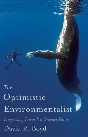 As an environmental lawyer for more than twenty years, Boyd wrote The Optimistic Environmentalist to show how we have progressed and what we can still do.