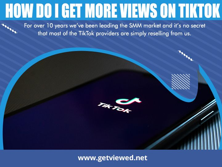 How Do I Get More Views On Tiktok In 2020 Video Marketing Youtube Youtube Success Video Marketing