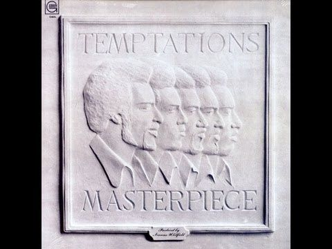 ▶ The Temptations - Masterpiece - YouTube